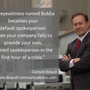 Crisis communications Expert Gerard Braud - Quote