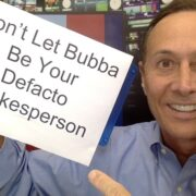 Don't Let Bubba be Your Spokesperson
